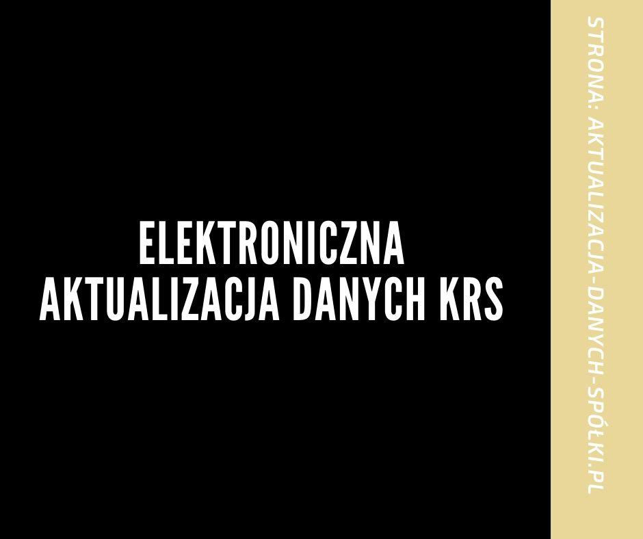 Elektroniczna aktualizacja danych KRS