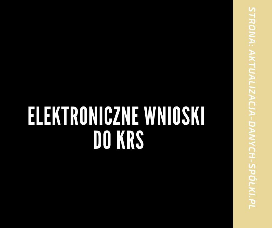 Elektroniczne wnioski do KRS