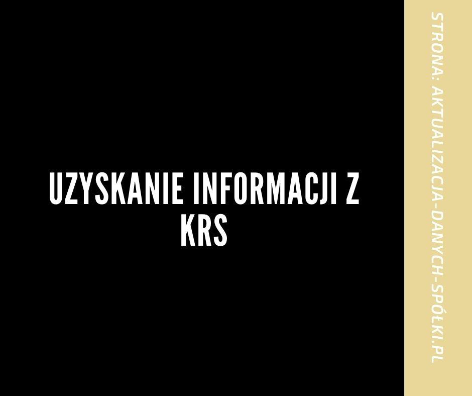 Uzyskanie informacji z KRS