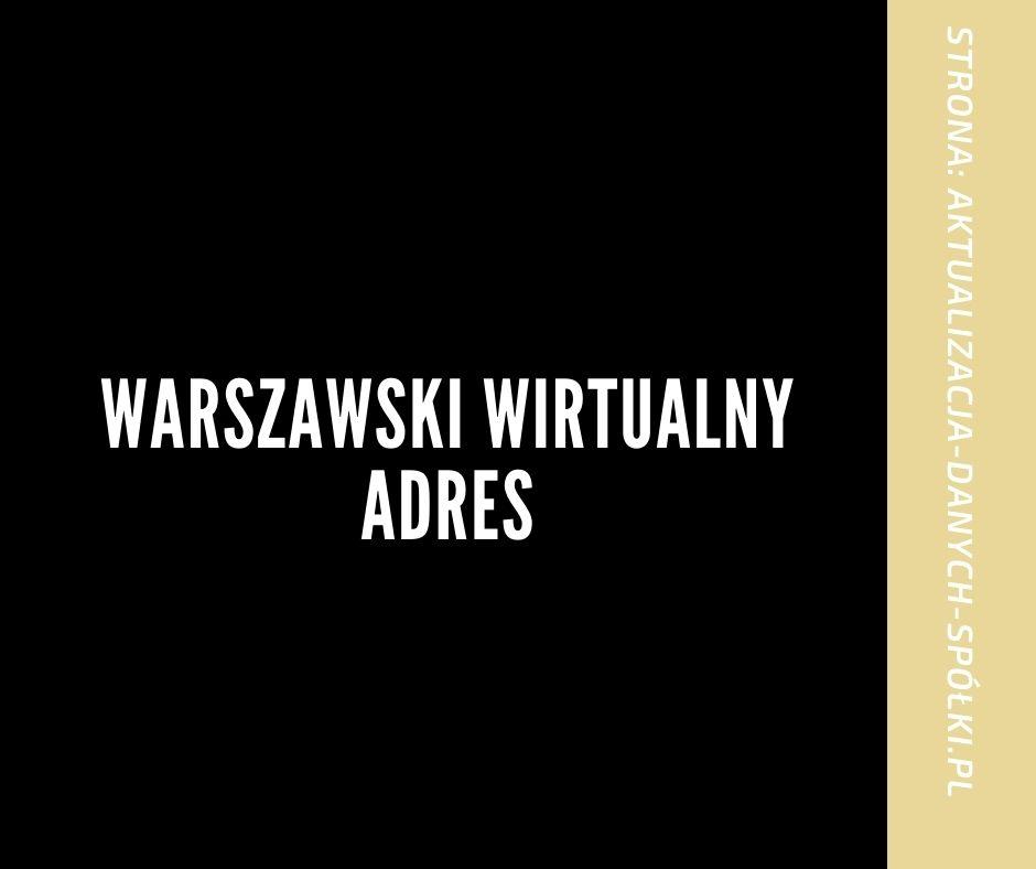 Warszawski wirtualny adres