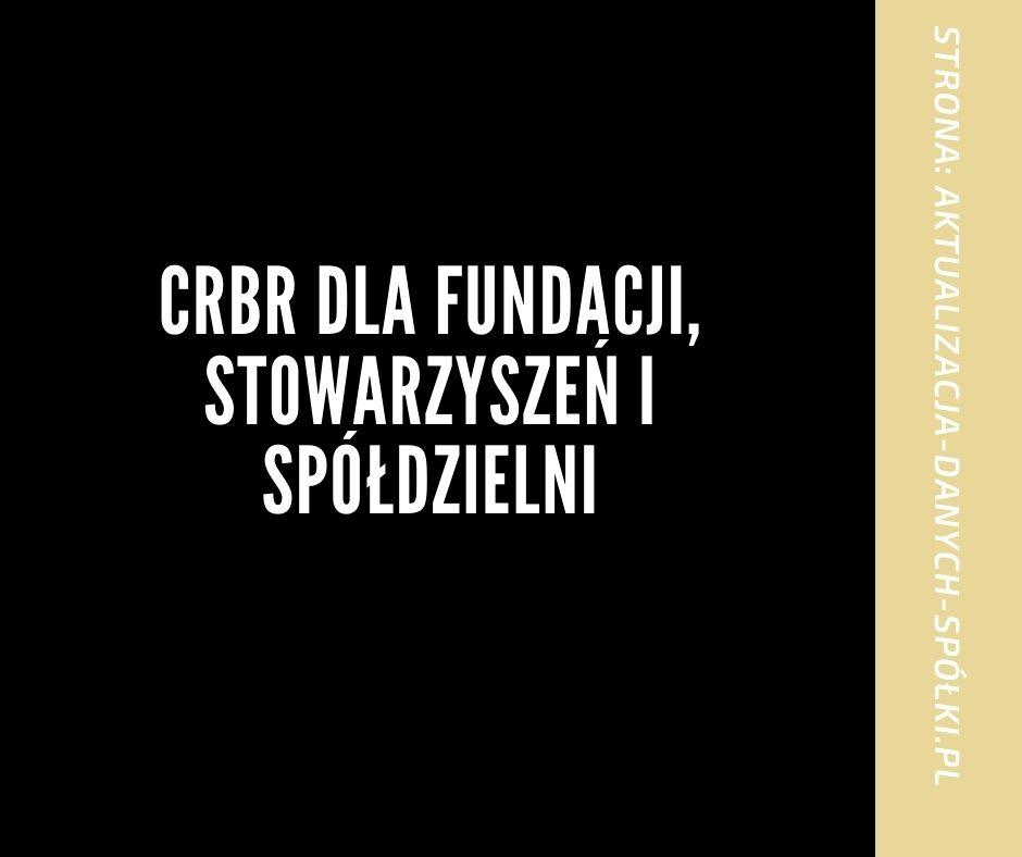 CRBR dla fundacji, stowarzyszeń i spółdzielni